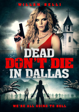 The Dead Don't Die in Dallas