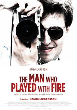 Stieg Larsson - The Man Who Played With Fire