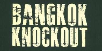 Bangkok Knockout