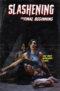 Slashening: The Final Beginning