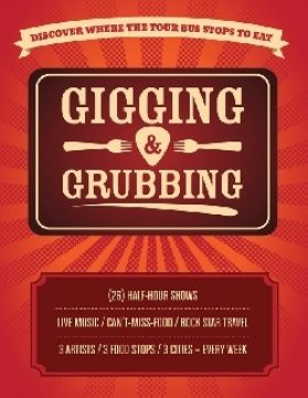 Gigging and Grubbing