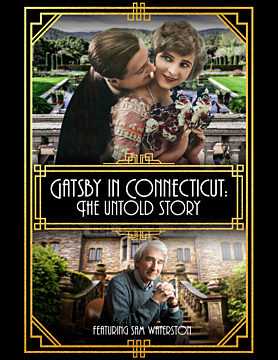Gatsby in Connecticut: The Untold Story