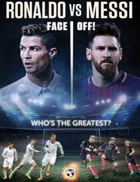 Ronaldo vs Messi: Face Off!