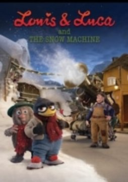 Louis & Luca and the Snow Machine