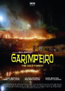 Garimpeiro, The Gold Forest