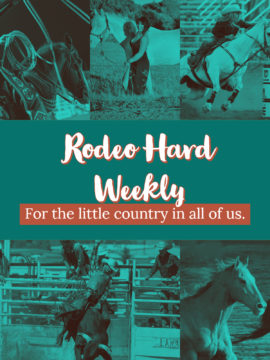 Rodeo Hard Weekly