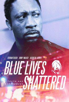Blue Lives Shattered