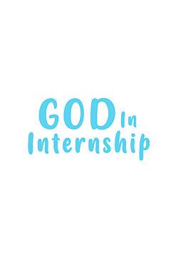 God In Internship (working title)