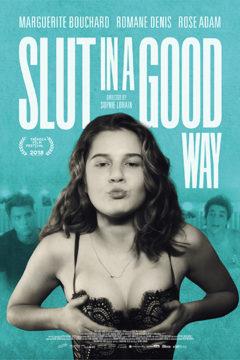 Slut in a Good Way