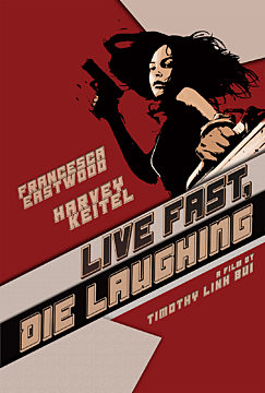 Live Fast, Die Laughing