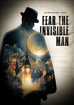 Fear The Invisible Man