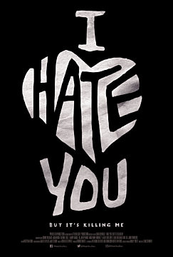I Hate You...but It's Killing Me""