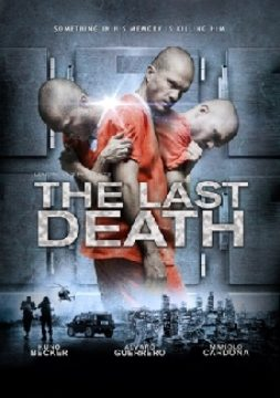 The Last Death (La Ultima Muerte)
