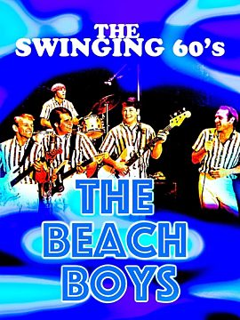 The Swinging 60's – The Beach Boys