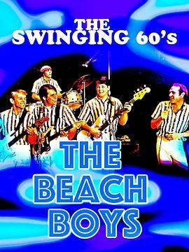 The Swinging 60's – The Beach Boys