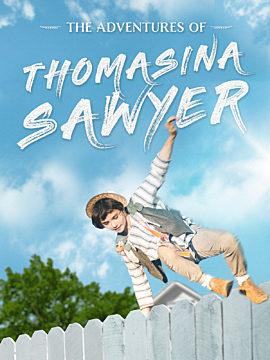 THE ADVENTURES OF THOMASINA SAWYER