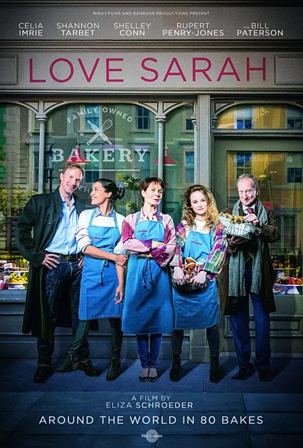 Love Sarah avec Celia Imrie, Rupert Penry-Jones ... LOVE-SARAH_ONE-SHEET