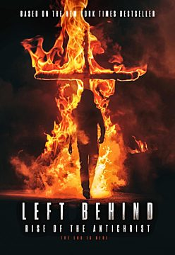 Left Behind - Rise of the Antichrist