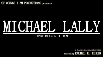 Michael Lally: I Want To Call It Poems