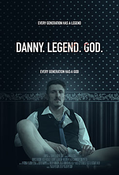 Danny. Legend. God.