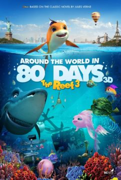 Around the World in 80 Days: The Reef 3 (3D)