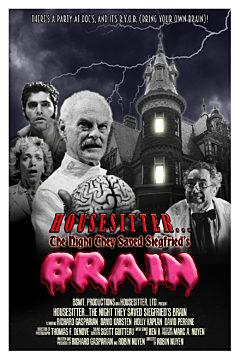 Housesitter...The Night They Saved Siegfried's Brain