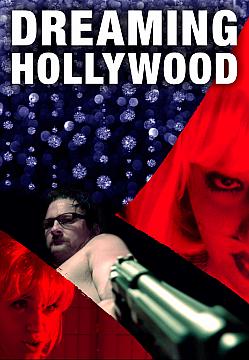 Dreaming Hollywood