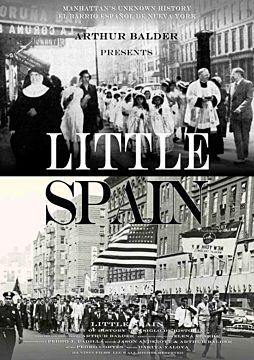 LITTLE SPAIN: A CENTURY OF HISTORY