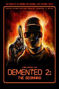 Demented 2: The Beginning