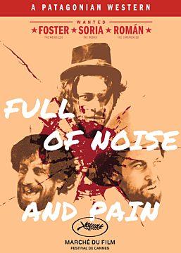 FULL OF NOISE & PAIN