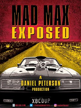 Mad Max Exposed