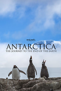 Antarctica: The Journey to the End of the Earth