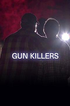Gun Killers