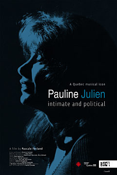 Pauline Julien, intimate and political