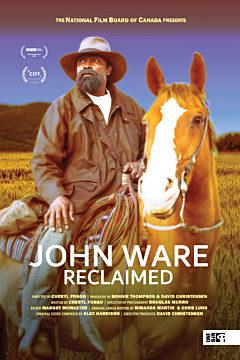 John Ware Reclaimed