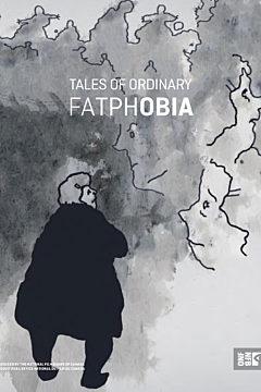 Tales of Ordinary Fatphobia