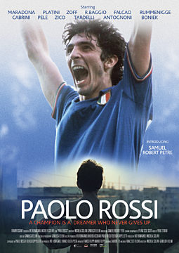 PAOLO ROSSI - THE HEART OF A CHAMPION