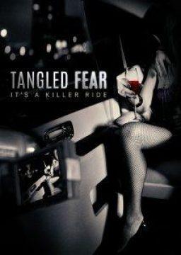 Tangled Fear