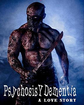 Psychosis y Dementia