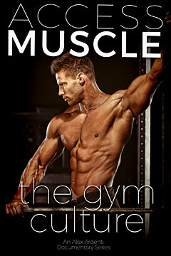 ACCESS MUSCLE: The Gym Culture
