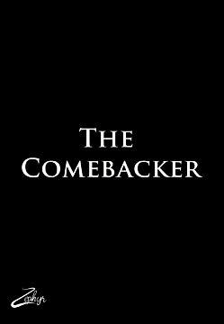The Comebacker