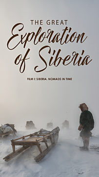The Great Exploration Of Siberia. Nomads In Time