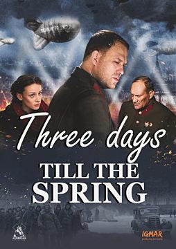 Three Days Till the Spring