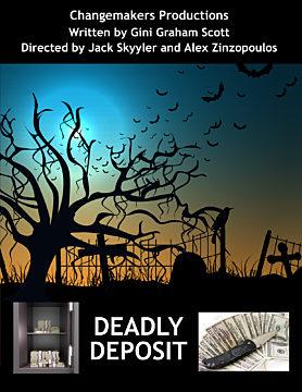Deadly Deposit
