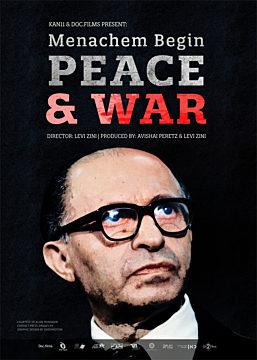 Menachem Begin: Peace and War