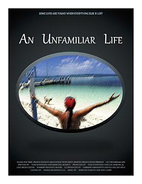 An Unfamiliar Life
