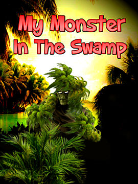 My Monster In The Swamp