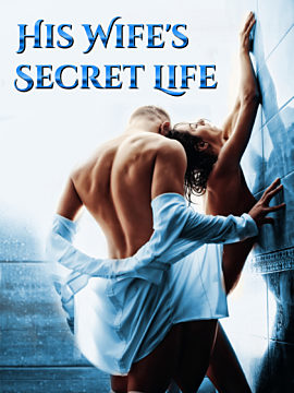 His Wife's Secret Life