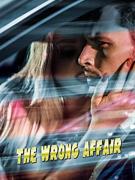 The Wrong Affair