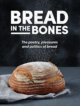 Bread In The Bones